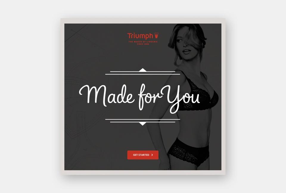 Triumph Made for you Facebook App - Entry gate