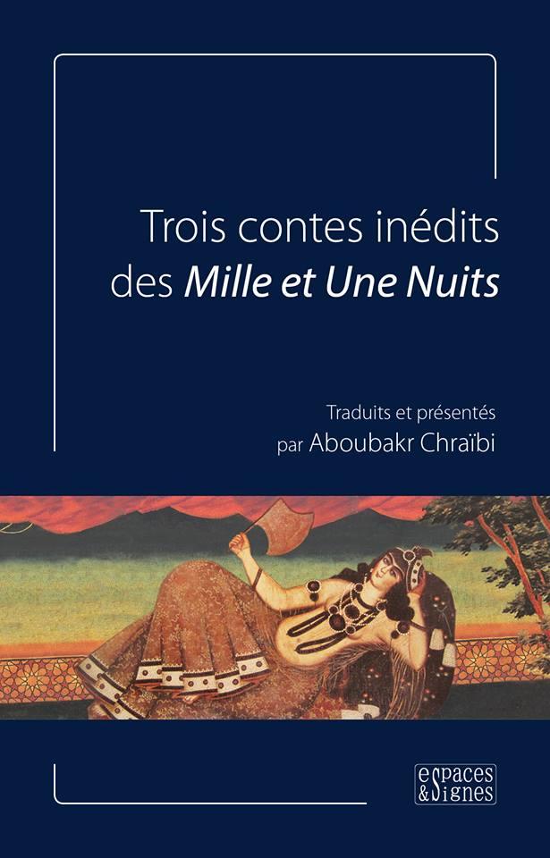 Trois Contes inédits des Mille et une Nuits