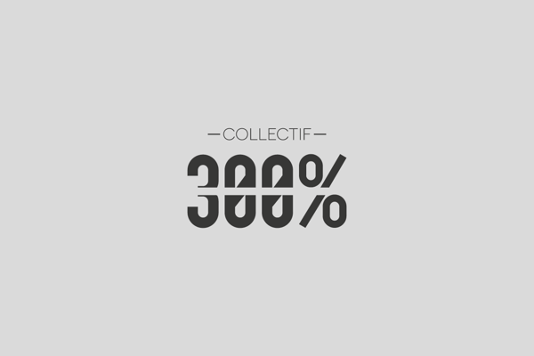 300% - Collectif d'architecte