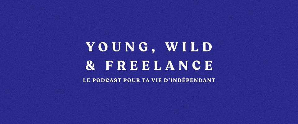 Young, wild & freelance